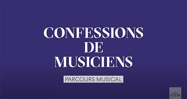 Confessions de musiciens – Parcours musical